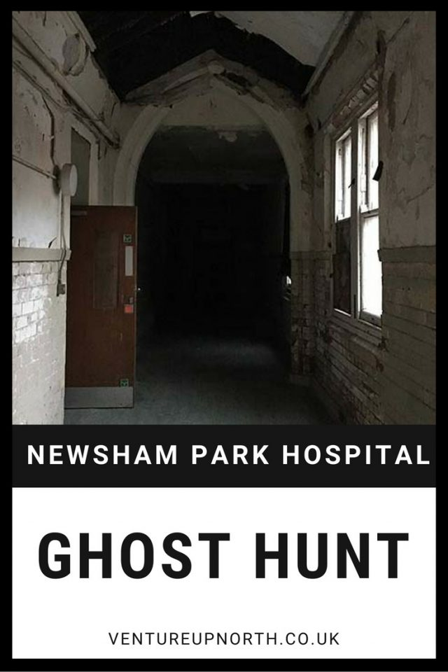 NEWSHAM PARK HOSPITAL | GHOST HUNTING | Want to know what happens on a ghost hunt? Click here to read all about what happened when we spent the night in Newsham Park Hospital, Liverpool. There's even a spooky video at the end if you dare to watch... #liverpool #visitliverpool #visitengland #ghosthunt #derelict