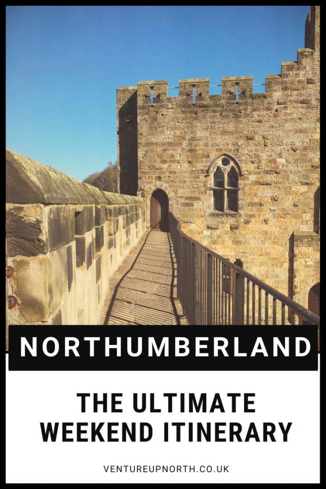 Northumberland | North East England | Weekend Break| Click here for the ultimate 2-3 day guide to the beautiful county of Northumberland #Northumberland #doorstepdestinations #northeast #visitengland #visitnorthumberland