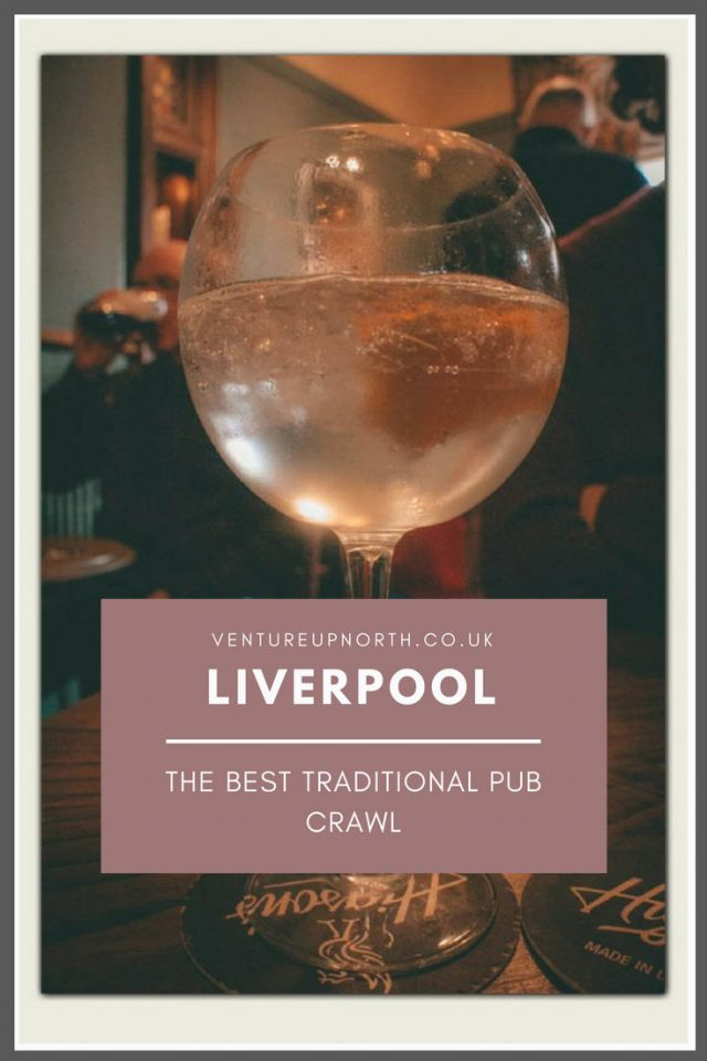 Old Liverpool | Liverpool Pubs | Click here to check out the local guide to the best traditional pub crawl in Liverpool. #liverpool #liverpoolnightlife #liverpoolbloggers #VisitEngland #VisitLiverpool