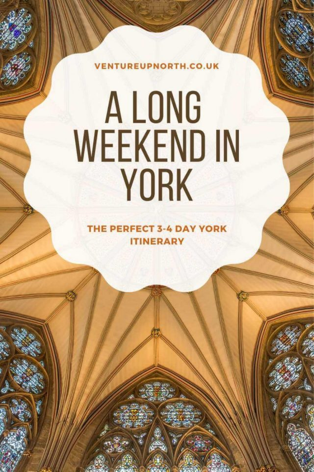Want to plan a long weekend in York? Click here for the PERFECT 3-4 day York Itinerary! #york #yorkshire #weekendinyork