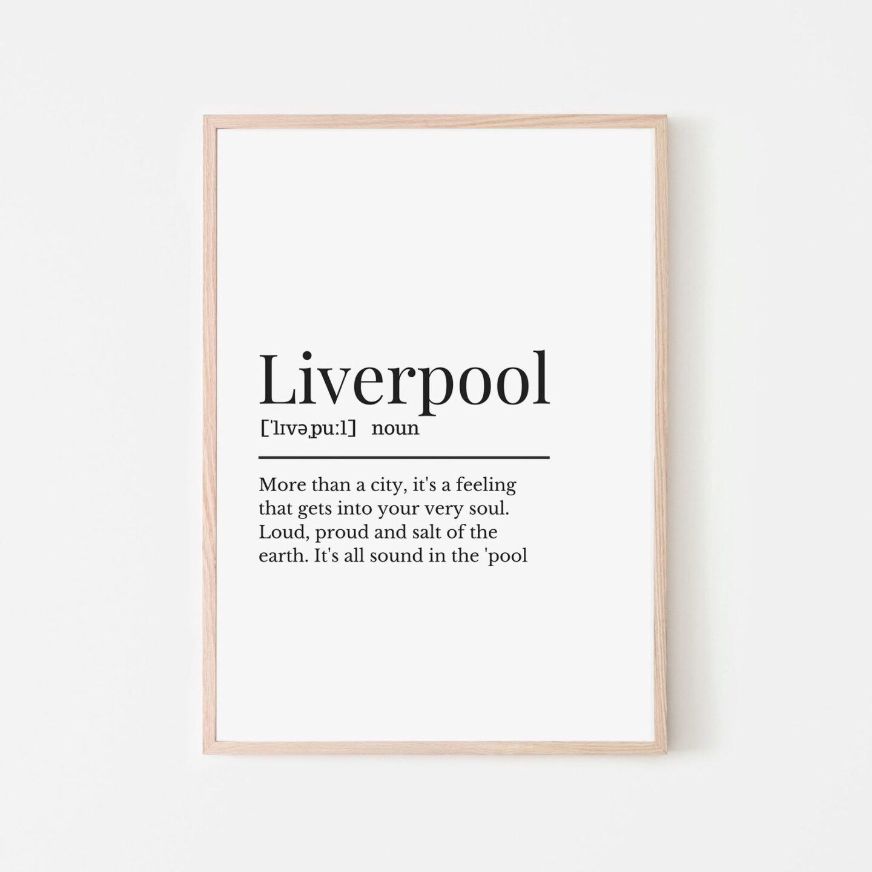 Liverpool art print. A written definition of Liverpool.